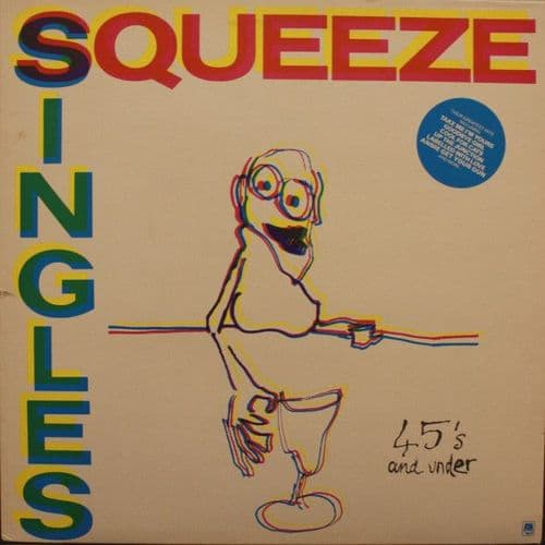 Squeeze<br>Singles - 45's And Under